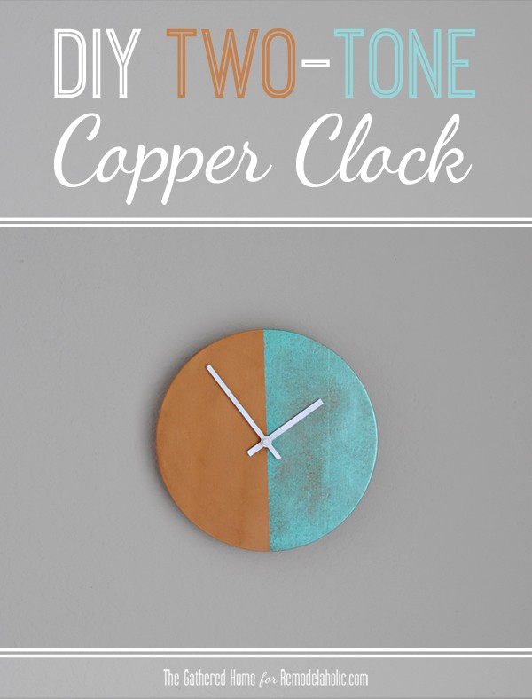 Anthropologie Knockoff: DIY Two-Tone Copper Clock | Remodelaholic.com