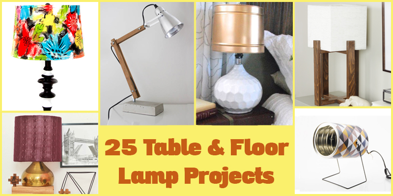 25 Table and Floor Lamp Projects