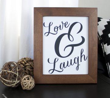 Love & Laugh Black and White Art Printable