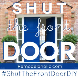 Shut The Front Door DIY on Remodelaholic.com - tutorials, inspiration, link party, and more