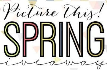 Picture This Spring Giveaway!