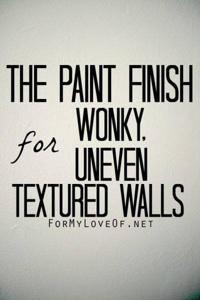 For My Love Of - use flat paint to on uneven walls via @Remodelaholic