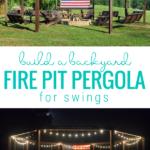 Diy Backyard Pergola Swing Set Around Fire Pit, LWHBlog On Remodelaholic