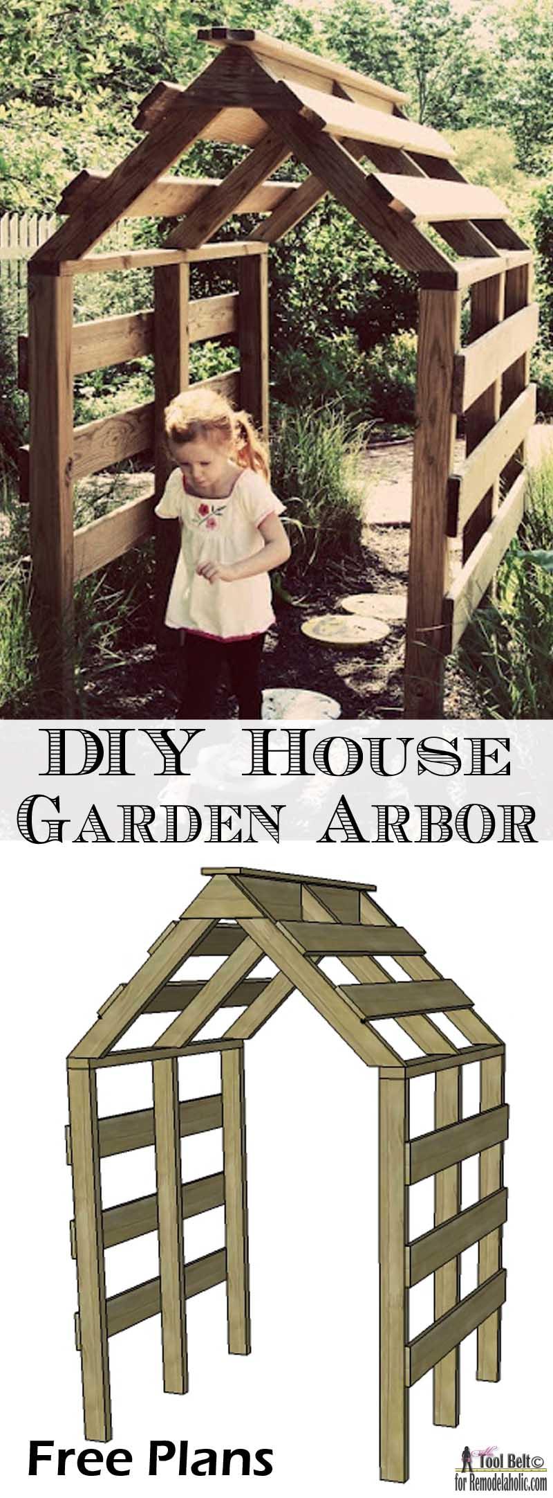 DIY House Garden Arbor Remodelaholic Bloglovin