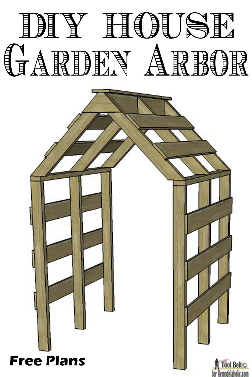 DIY House Garden Arbor Free Plans Part 76