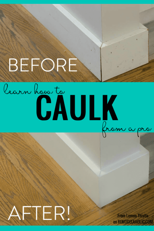 Learn To Caulk, By Lemon Thistle Featured On @Remodelaholic