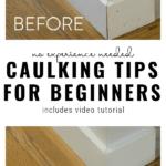 Caulking Tips For Beginners By Lemon Thistle On Remodelaholic