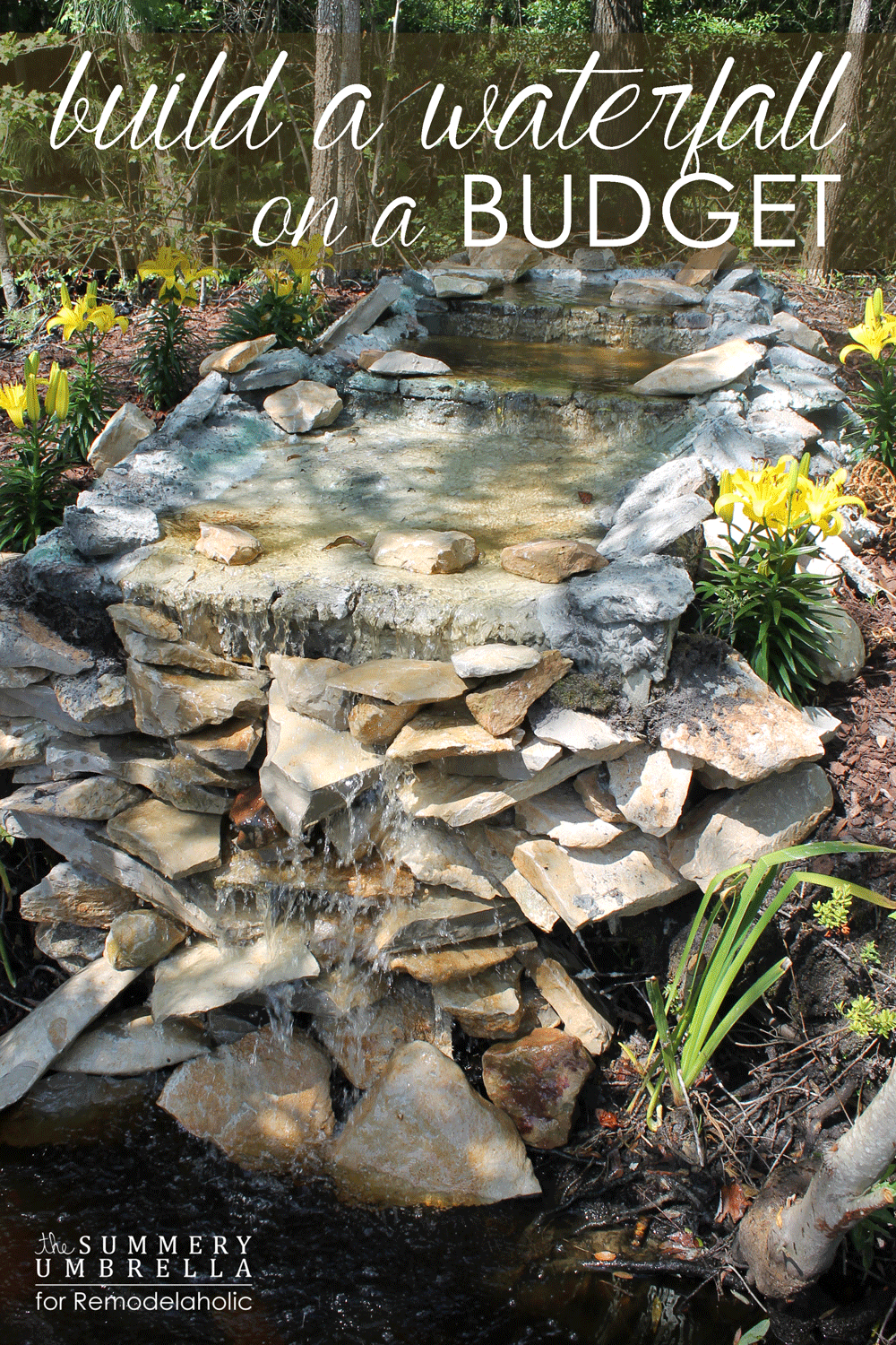 Remodelaholic build a waterfall on a budget for Diy waterfall pond ideas