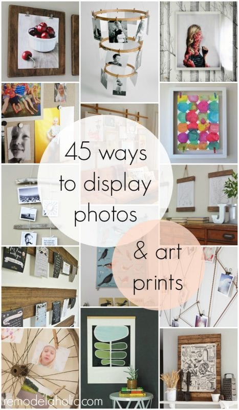 45 Ways to Display Photos and Art Prints - for when you're wondering what to do with printed photos and all those free printables!