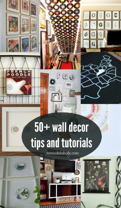 Deck The Walls DIY Wall Decor Ideas: 50+ ideas, tips, and tutorial for decorating your walls #Remodelaholic