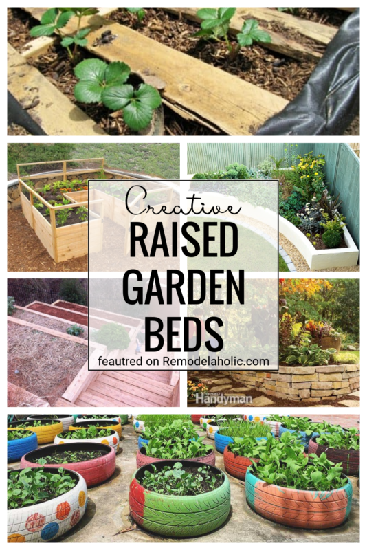 Creative, Unique, And Awesome Raised Garden Bed Ideas Featured On Remodelaholic.com