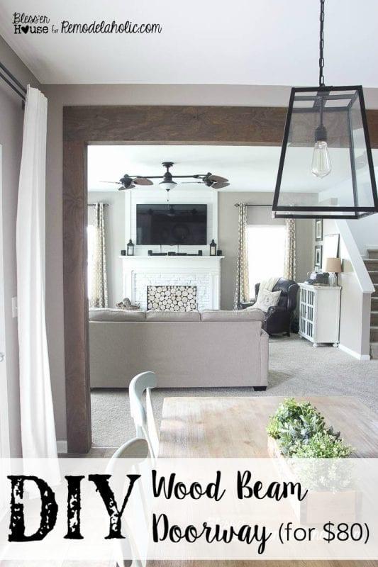 Rustic DIY Wood Beam Doorway -- no major contruction or demolition, all for $80!