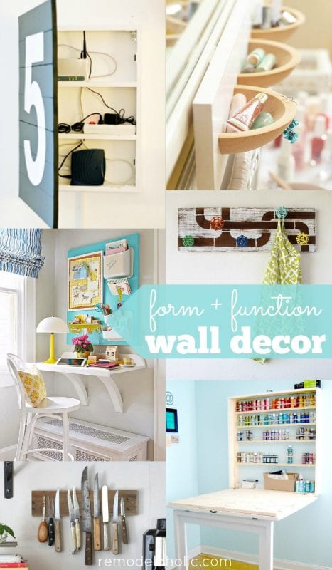 Form meets function with over 30 ways to decorate your walls -- beautiful and purposeful at the same time