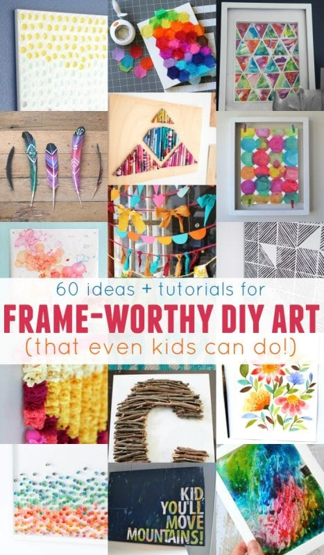 Frameworthy DIY Art Projects and Tutorials - even kids can do these!