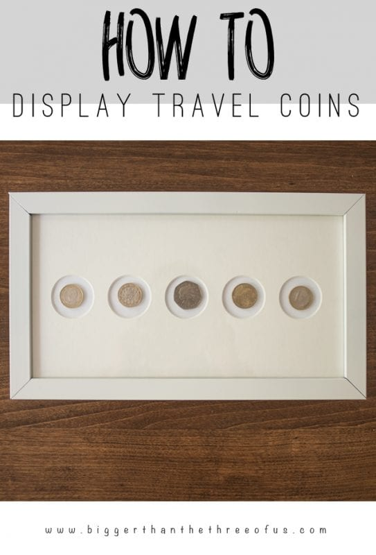 display travel coins as wall art (Bigger Than The Three of Us)