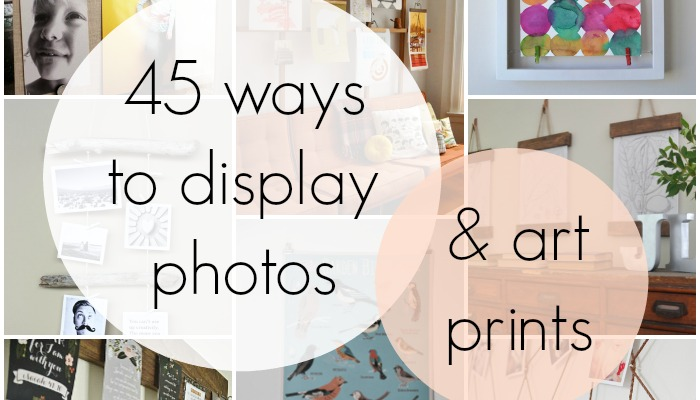Remodelaholic 50 Ways To Display Art Prints And Photos