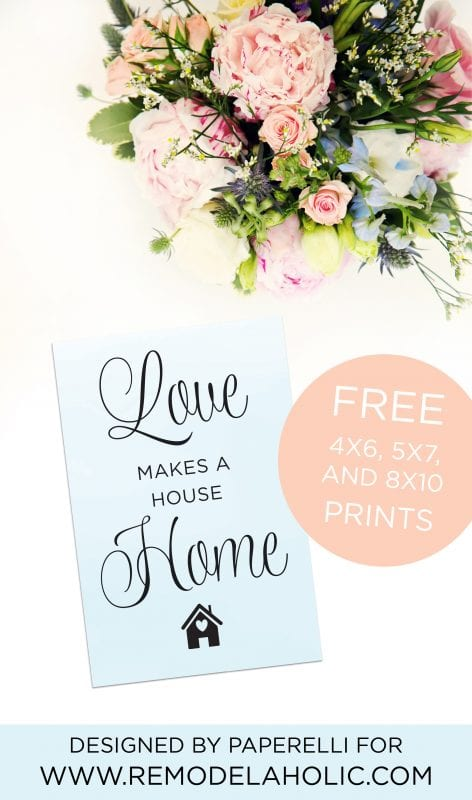 The difference between a house and a home is the feeling inside! Use this free printable to remind you: love makes a house a home. An easy print for a gallery wall, or frame it as a simple housewarming gift. Available is 4x6, 5x7, and 8x10.