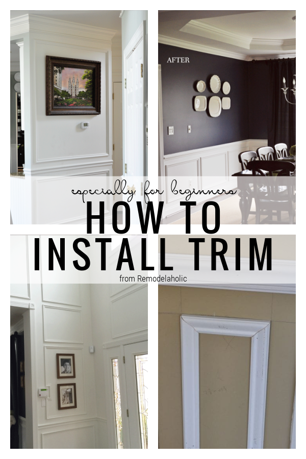 How To Install Trim, Especially For Beginners, From Remodelaholic