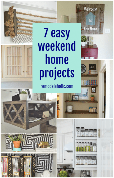 7 Easy Weekend Home Projects - done in a day or less! @Remodelaholic