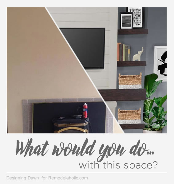 What Would You Do Tips For Decorating Around A Non Working