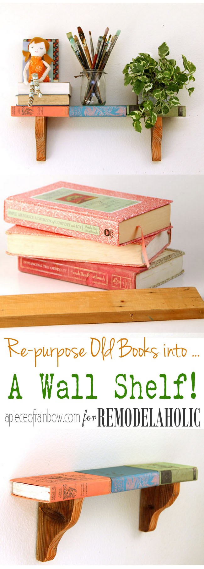 How To Make A Rainbow Book Cover ~ How to repurpose old books into a wall shelf remodelaholic