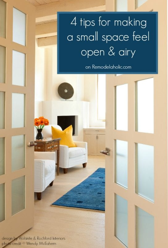 4 easy ways to open up a cramped space. These modern, fresh spaces show you how to update an old, small space to feel open and airy.