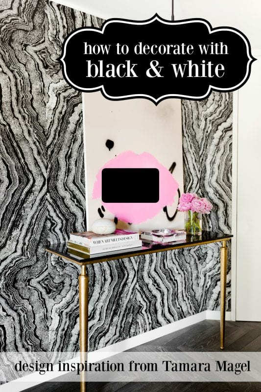 How to Decorate with Black & White