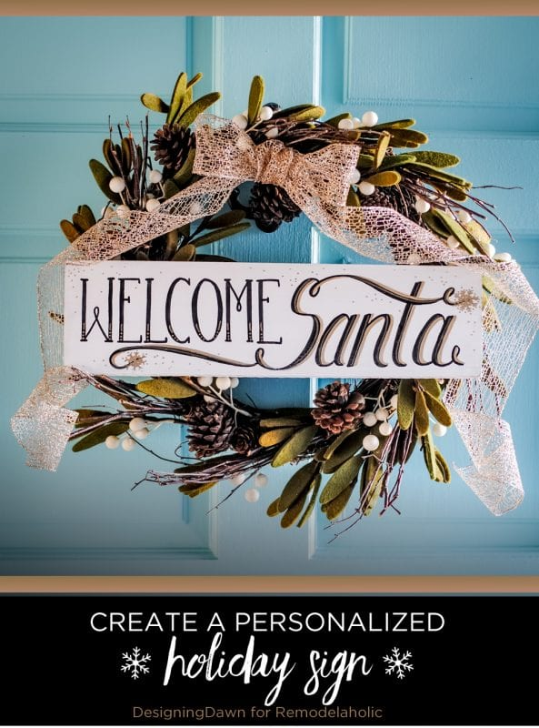 DIY Personalized Painted Wood Sign for a Welcome Santa Christmas Wreath