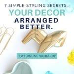 7 Simple Styling Secrets, School of Decorating (9)