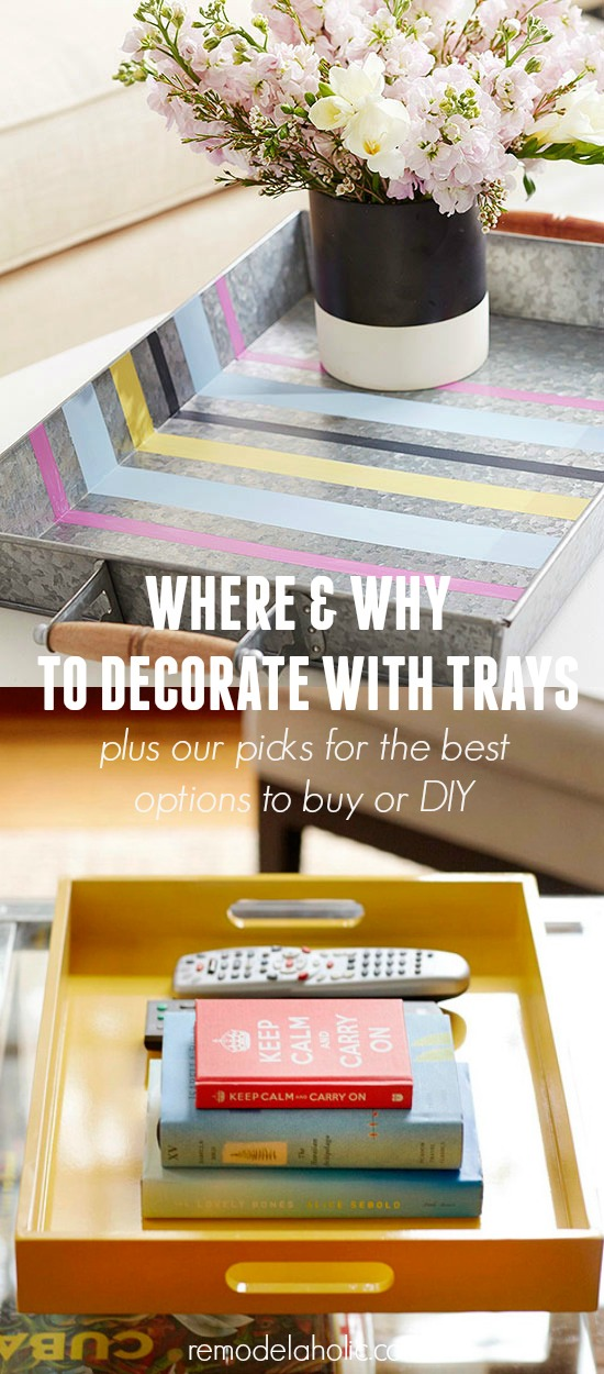 Tips and Tricks for Decorating with Trays @Remodelaholic