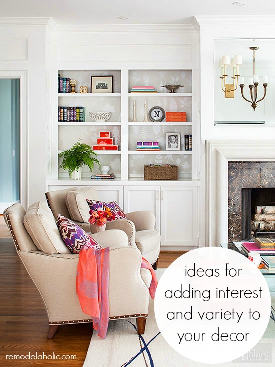how-to-add-variety-and-interest-to-your-decor