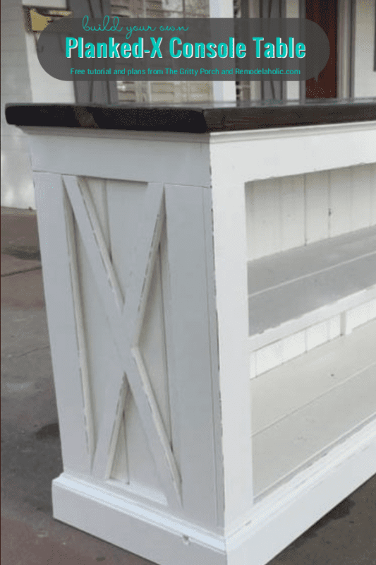 DIY Planked X Console, Free Building Plans, By The Gritty Porch Featured On @Remodelaholic