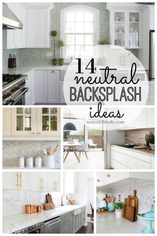 14 Neutral Backsplash Ideas featured on Remodelaholic.com