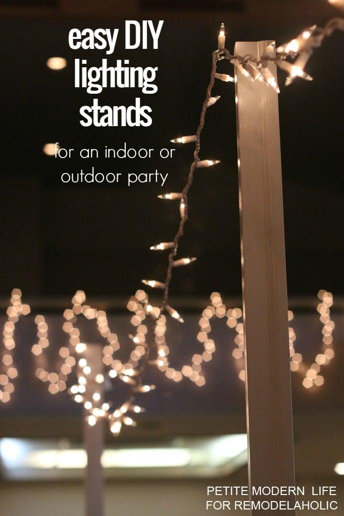 Easy DIY Light Stands for String Lights Remodelaholic