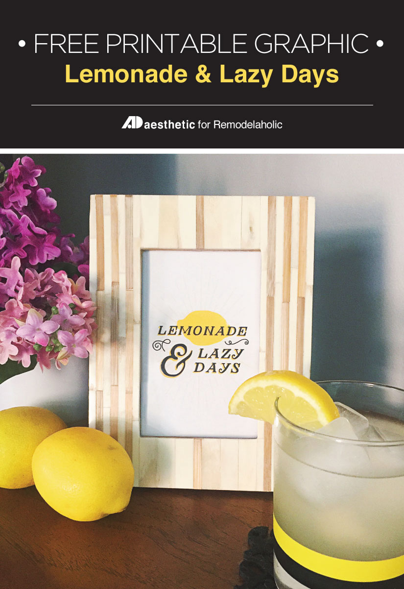 Free summer printable! Lemonade and lazy days art print, available in 4 different sizes. Great for a seasonal gallery wall! Designed by ADAesthetic for Remodelaholic.com