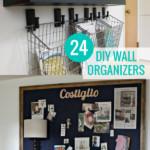 DIY Wall Organizer Ideas For Family Organization Walls, Remodelaholic