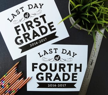 Printable Last Day of School Signs (Updated for 2017-2018)
