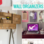 Best DIY Wall Organizer Ideas For Home Office And Family Organization Wall Command Centers #remodelaholic