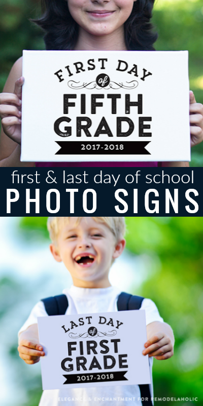 Free Printable First And Last Day Of School Signs For Photos, updated for 2017-2018 school year @Remodelaholic