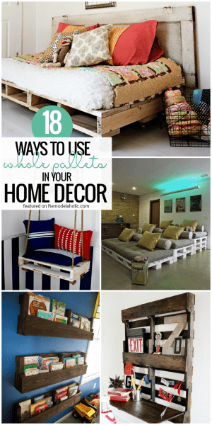 18 Whole Pallet Projects to Decorate Your Home @Remodelaholic