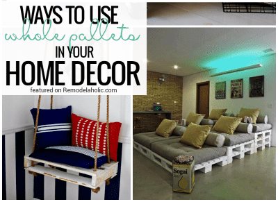 Whole Pallet Projects To Decorate Your Home @remodelaholic 400x800