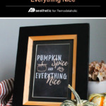 Fall Printable Wall Decor, Hand Lettered Pumpkin Spice And Everything Nice Printable, AD Aesthetic For Remodelaholic