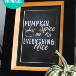Pumpkin Spice And Everything Nice Handlettered Fall Printable Wall Art, Instant Download, AD Aesthetic For Remodelaholic
