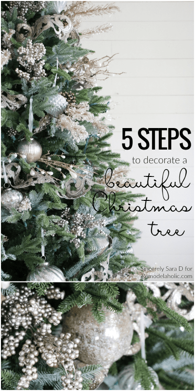 5 Steps To Decorate A Christmas Tree Remodelaholic