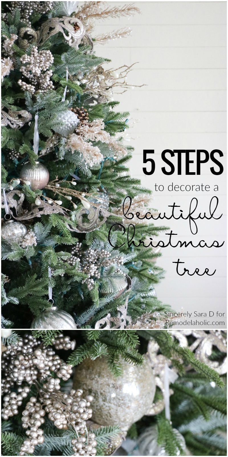 how to decorate a christmas tree in just five steps a beautiful well - Steps To Decorating A Christmas Tree