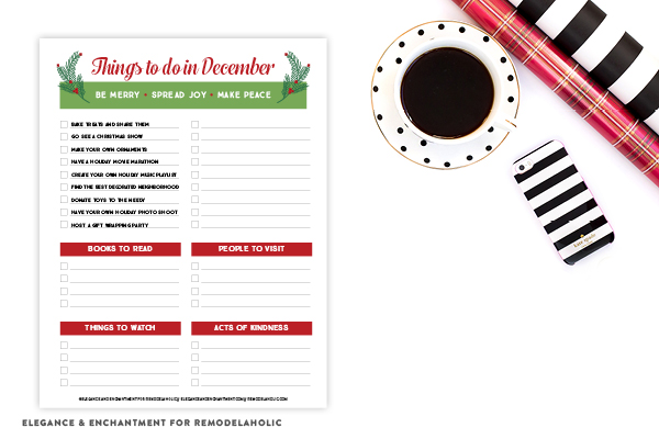 Enjoy this free printable holiday activity planner, pre-filled with things to do in the month of December and room to write in your own. There is also room for books you want to read, movies you want to watch, people to visit and acts of kindness! From Elegance and Enchantment for Remodelaholic.