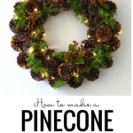 How To Make A Pinecone Wreath By A Piece Of Rainbow On Remodelaholic