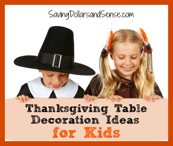 Thanksgiving Table Decoration Ideas For Kids