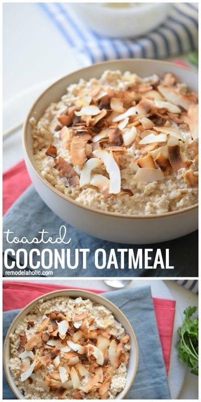 ... sweet breakfast idea! Toasted Coconut Oatmeal via Remodelaholic.com