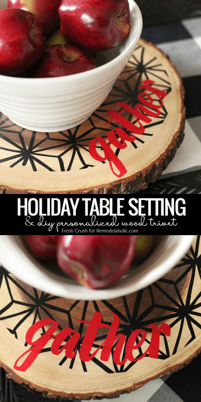 Dress up your holiday table setting with this easy personalized DIY wood trivet